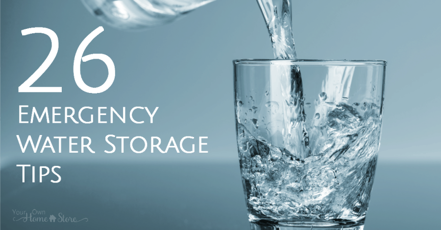 26 Emergency Water Storage Tips