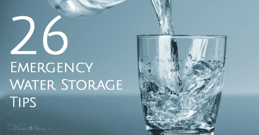 26 Emergency Water Storage Tips