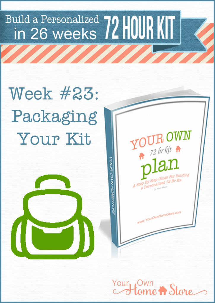 Week #23 in a step by step 72 hour kit series.  Makes building a robust, personalized 72 hour kit affordable and do-able!