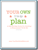 Your Own 72 Hour Kit Plan: 26 Week Series