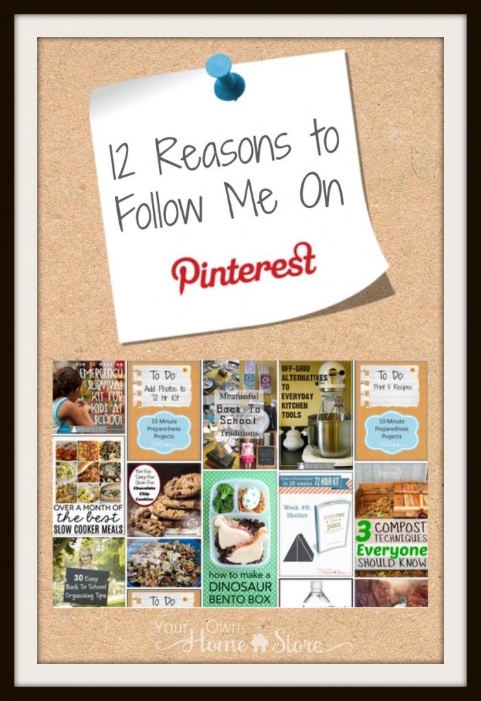 12 Reasons to Follow Misty from Simple Family Preparedness on Pinterest:  http://simplefamilypreparedness.com/?p=9379