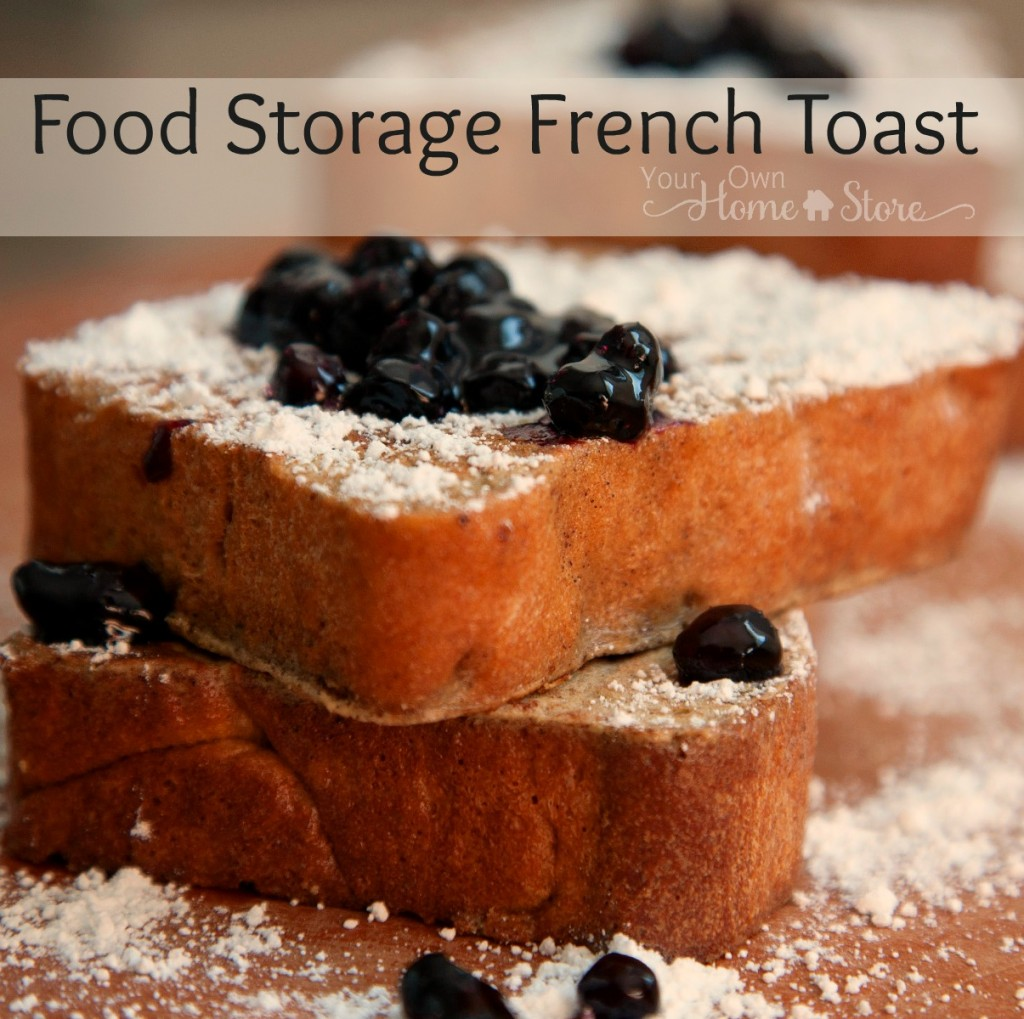 Food Storage French Toast from Simple Family Preparedness: https://simplefamilypreparedness.com/french-toast/