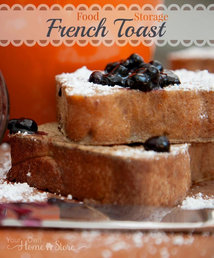 Food Storage French Toast From Simple Family Preparedness: https://simplefamilypreparedness.com/food-storage-french-toast/