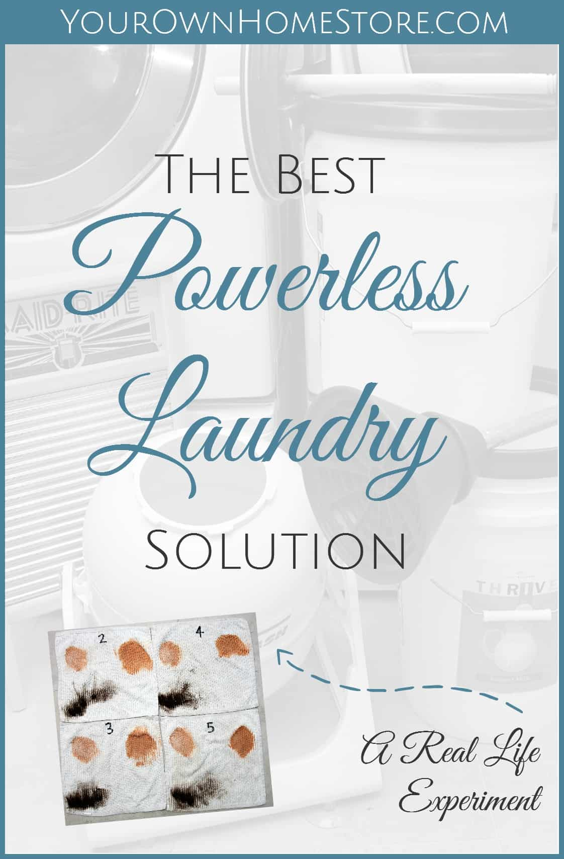 The Best Powerless Laundry Solution