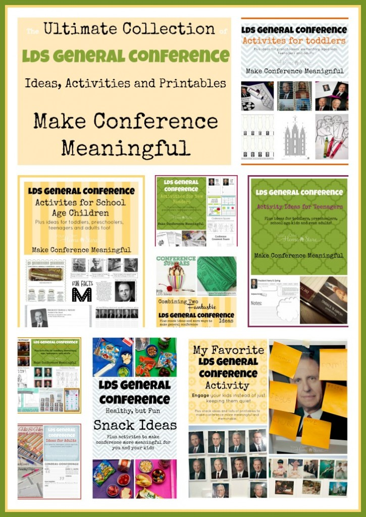 The Ultimate list of Ideas for making General Conference Meaningful for all ages: http://simplefamilypreparedness.com/?p=9461