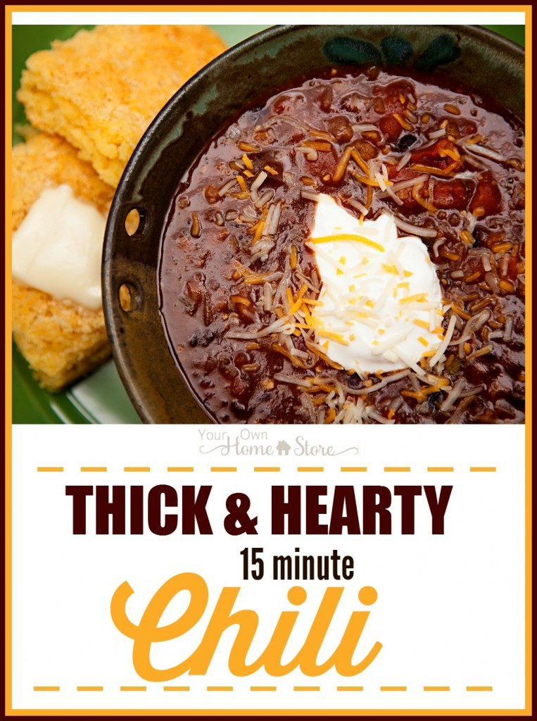 This thick and hearty chili takes just 15 minutes to make. https://simplefamilypreparedness.com/thick-and-hearty-chili/