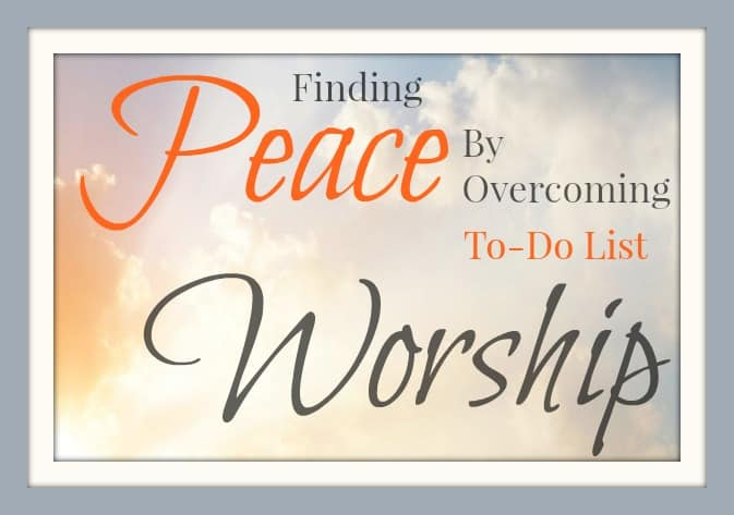 1 simple Way that I overcame To-Do list worship and found peace again in my life.  If you spends your days irritated and overwhelmed by your to-do list, this post is for YOU!  https://simplefamilypreparedness.com/peace-through-free-time/