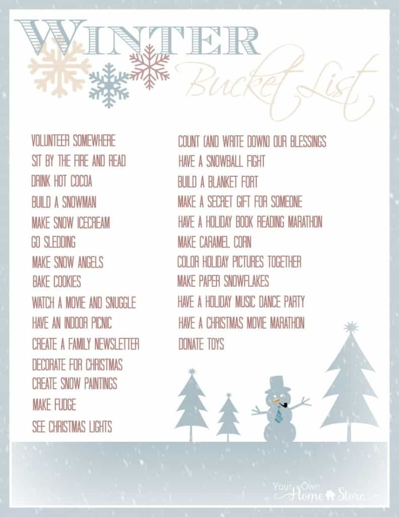 Use this free, printable winter bucket list to fight the winter blues and make some fun memories with your family!  http://simplefamilypreparedness.com/winter-bucket-list/