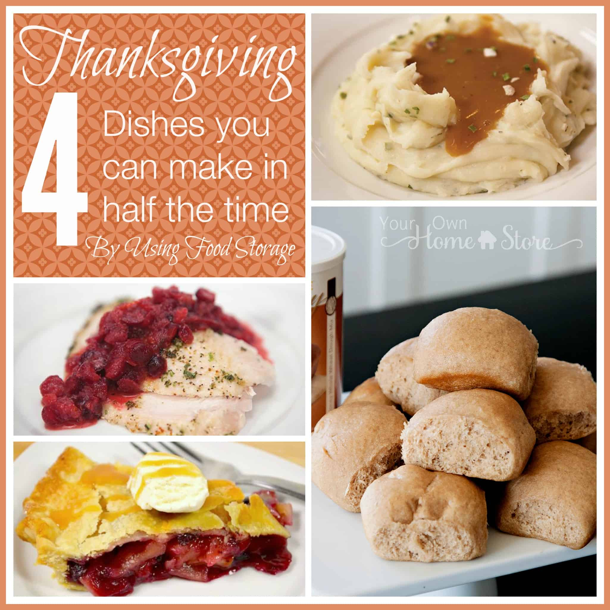 Thanksgiving time savers: 4 Dishes you can make in half the time when you use food storage