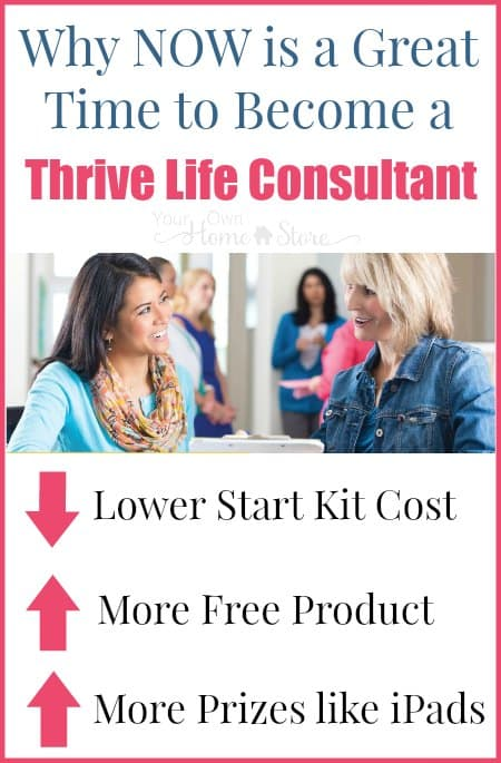 If you've ever considered becoming a Thrive Life consultant, now is the time! It costs less to get started, and there are more benefits than ever before.