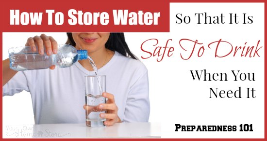 How to store water: 10 simple steps to making sure the water you have stored for an emergency is safe to drink when you need it.