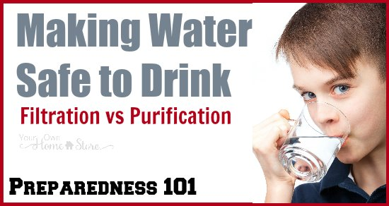 There is a difference between water filtration and purification. Which do you want for your family? Make sure you know the difference so your emergency water is safe to drink