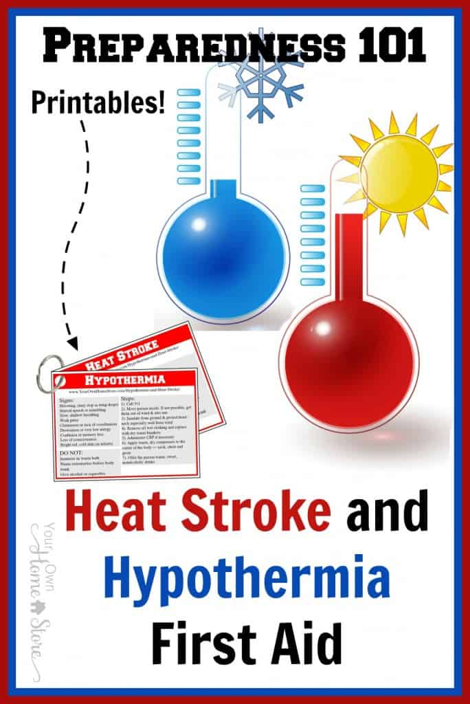 Learn basic first aid for heat stroke and hypothermia and print reminder cards