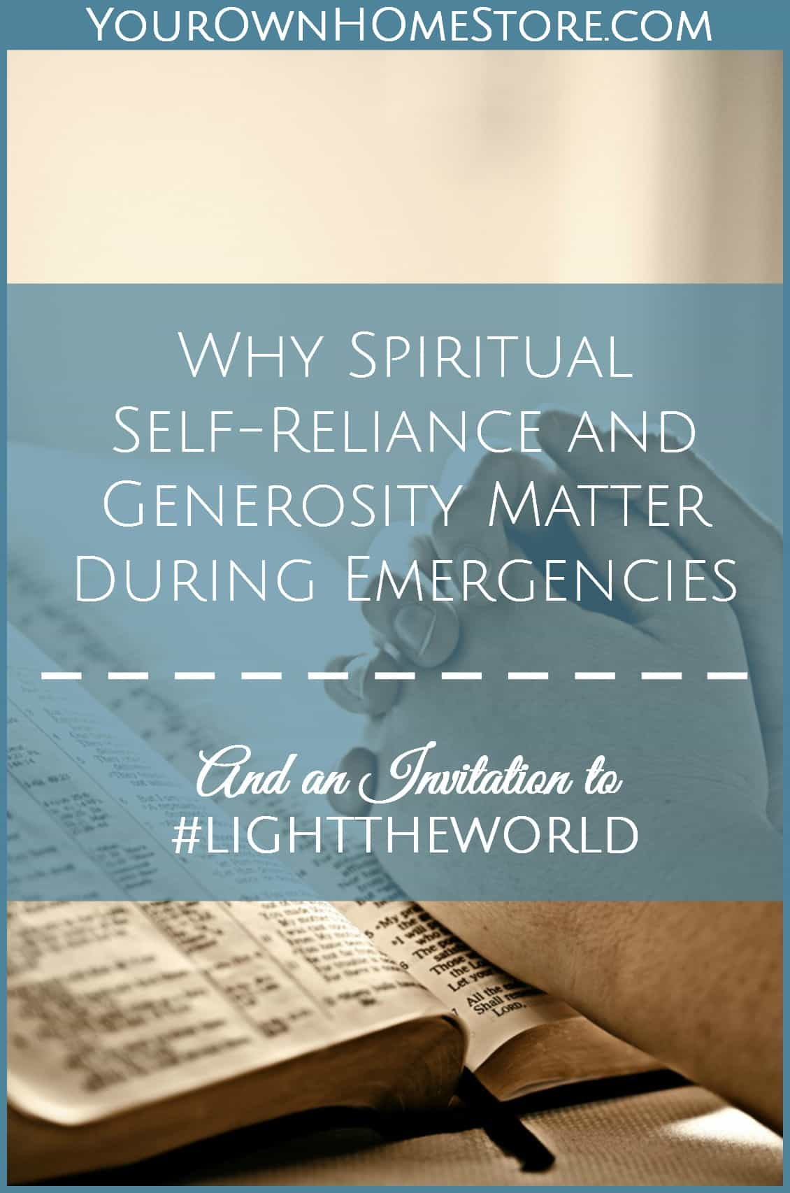 #LIGHTTHEWORLD | Spiritual Self Reliance in Emergencies | Faith in emergencies |
