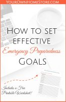 Set flexible, yet SMART emergency preparedness goals that you can actually accomplish. Includes a free printable worksheet.