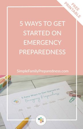 Get started on emergency preparedness today in these 5 simple ways