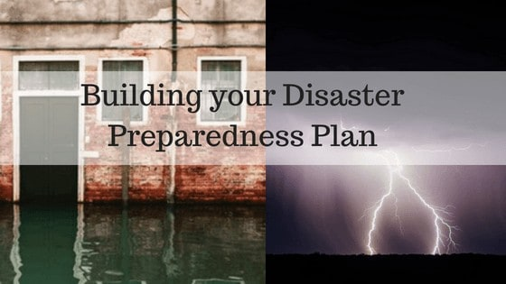 Building your Disaster Preparedness Plan