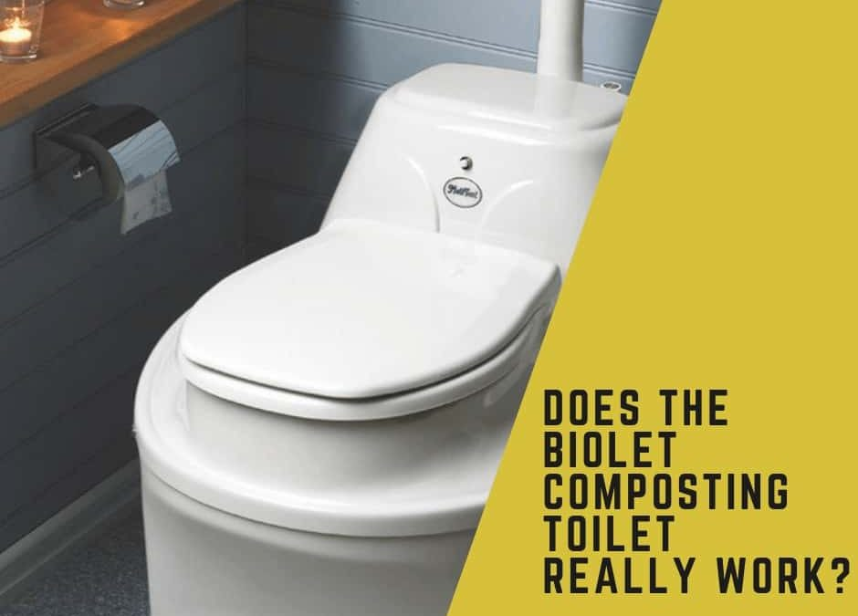 Does The BioLet Composting Toilet Really Work?